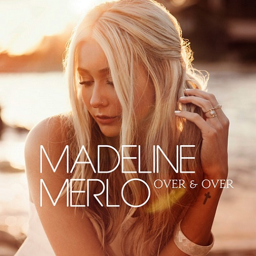 Madeline_Merlo_-_Over_and_Over_(single_cover)