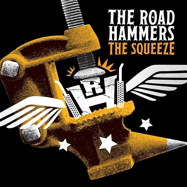 TheRoadHammers_TheSqueeze_Cover_WEB